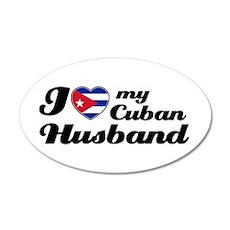 I love my Cuban Husband 20x12 Oval Wall Peel