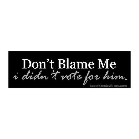 Don't Blame Me 20x6 Wall Peel