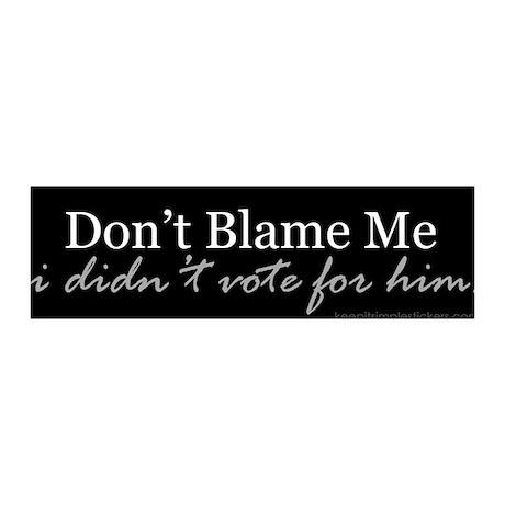 Don't Blame Me 36x11 Wall Peel