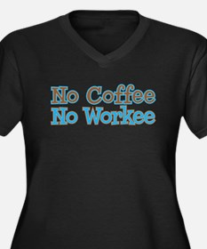 no coffee no workee Women's Plus Size V-Neck Dark
