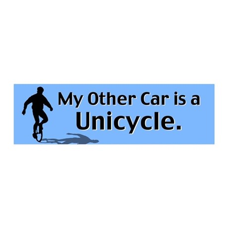 My Other Car is a Unicycle 20x6 Wall Peel