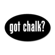 got chalk? 20x12 Oval Wall Peel #2