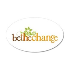 Be the change - Earthy - Floral 20x12 Oval Wall Pe
