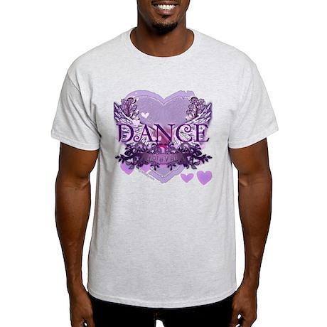 Dance Forever by DanceShirts.com Light T-Shirt