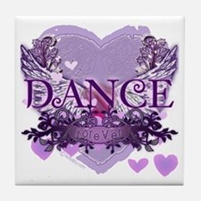 Dance Forever by DanceShirts.com Tile Coaster