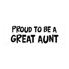 Proud to be Great Aunt 36x11 Wall Peel
