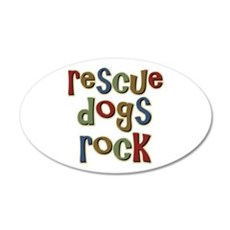 Rescue Dogs Rock Pet Dog Lover 20x12 Oval Wall Pee