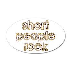 Short People Rock 20x12 Oval Wall Peel