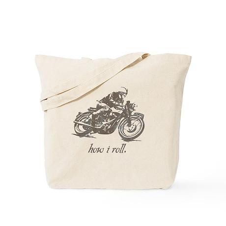 HOW I ROLL Tote Bag
