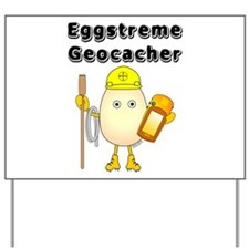 Eggstreme Geocaching Yard Sign