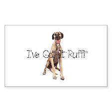 Got it Ruff Great Dane Decal