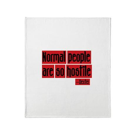 Dexter Quote Normal People Throw Blanket