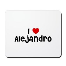 I * Alejandro Mousepad