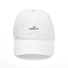 I * Alessandro Baseball Cap