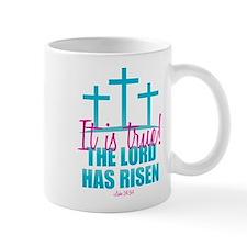 Lord Has Risen Mug