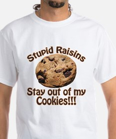 Stupid Raisins Shirt
