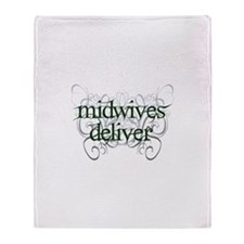 Midwives Deliver - Throw Blanket