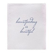 Breastfeeding Is Beautiful - Throw Blanket