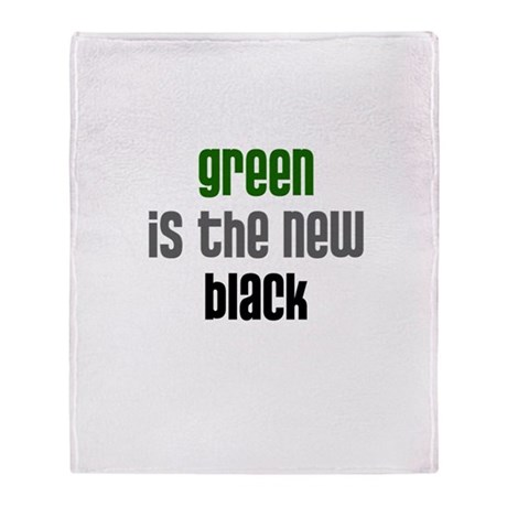 Green is the New Black - Throw Blanket