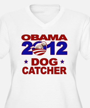 Obama for Dog Catcher 2012 T-Shirt