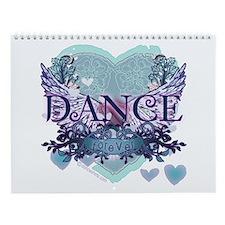 Dance Forever by DanceShirts.com Wall Calendar