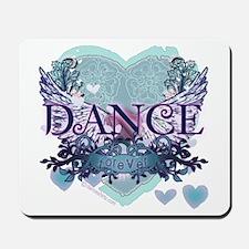 Dance Forever by DanceShirts.com Mousepad