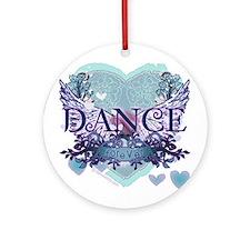 Dance Forever by DanceShirts.com Ornament (Round)