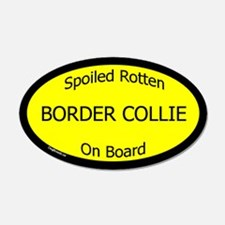Spoiled Border Collie On Board 20x12 Oval Wall Pee