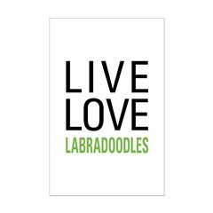 Live Love Labradoodles Posters