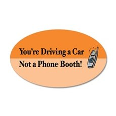 Not a Phone Booth 20x12 Oval Wall Peel