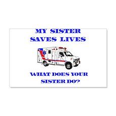 Ambulance Saves Lives-Sister 20x12 Wall Peel