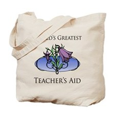 World's Greatest Teacher's Aid (Flower) Tote Bag