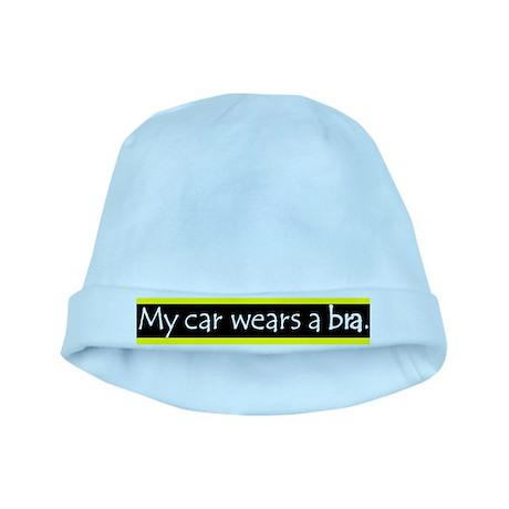 My Car Wears a Bra baby hat