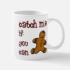 Catch Me - Mug