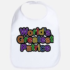 Worlds Greatest Patrice Baby Bib