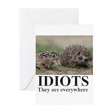 Funny Idiots Greeting Card