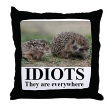 Cute Stupidity Throw Pillow