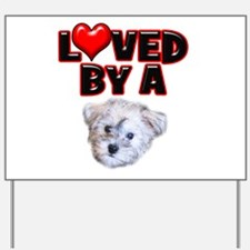 Loved by a Schnoodle Yard Sign