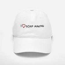 I Love Soap Making Baseball Baseball Cap