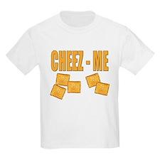 Cheez-Me T-Shirt