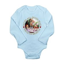 We're All Quite Mad, Y Long Sleeve Infant Bodysuit