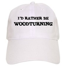 Rather be Woodturning Baseball Baseball Cap