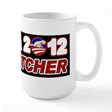 Obama for Dog Catcher 2012 Mug
