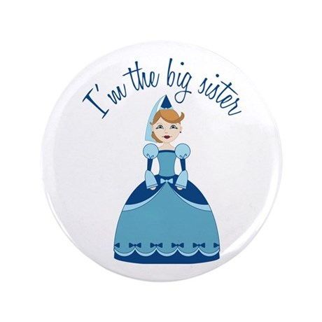 "Big Sister Princess 3.5"" Button"
