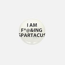 I am fucking Spartacus Mini Button (100 pack)