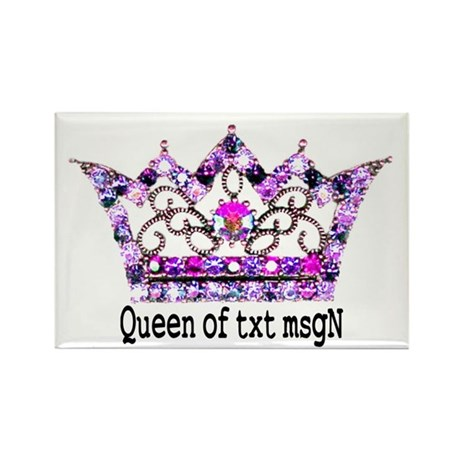Queen of txt msgN Rectangle Magnet (100 pack)