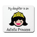 Autistic Princess Mousepad