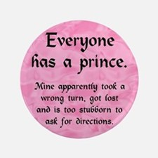 "Everyone has a Prince 3.5"" Button"