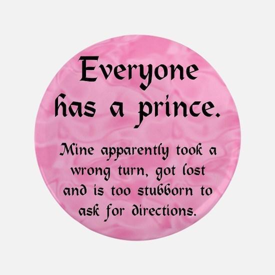 """Everyone has a Prince 3.5"""" Button"""