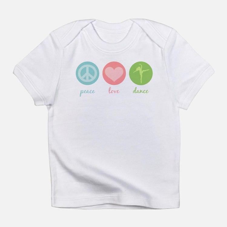 Peace, Love & Dance Infant T-Shirt